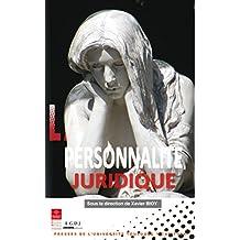 La personnalité juridique (Travaux de l'IFR t. 14) (French Edition)
