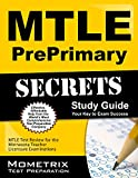 Mtle Preprimary Secrets Study Guide : MTLE Test Review for the Minnesota Teacher Licensure Examinations, MTLE Exam Secrets Test Prep Team, 1630945641