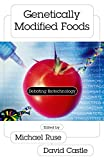 Genetically Modified Foods: Debating Biotechnology (Contemporary Issues)