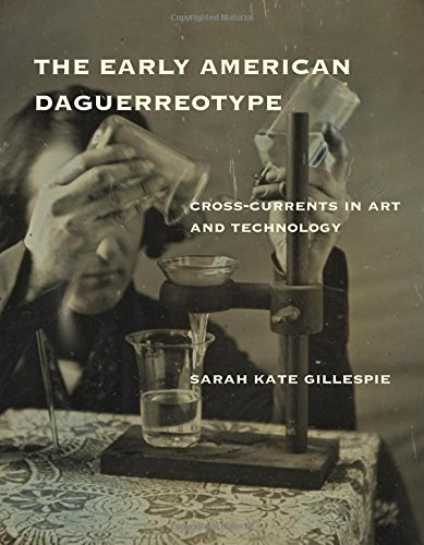 The Early American Daguerreotype: Cross-Currents in, used for sale  Delivered anywhere in USA