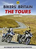 Bikers' Britain: Great Motorbike Rides (AA) - The Tours