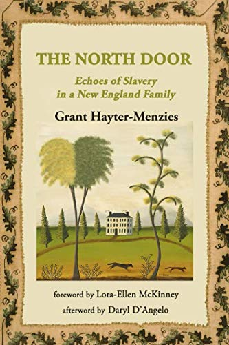 The North Door: Echoes of Slavery in a New England - Doors Daryl