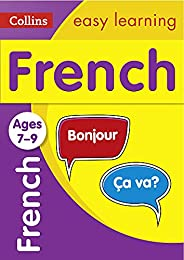 French Ages 7-9: Ideal for home learning