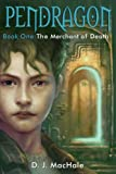 The Merchant of Death (Pendragon (Pb))
