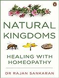 Natural Kingdoms: Healing with Homeopathy