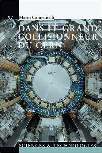 En ligne téléchargement Dans le grand collisionneur du CERN pdf, epub ebook