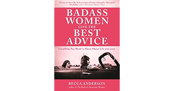 Amazon.com: Badass Women Give the Best Advice: Everything ...