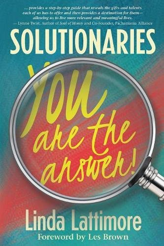 Solutionaries: You Are the Answer