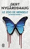 vignette de 'La trilogie de Mino n° 1<br /> Le zoo de Mengele (Gert Nygardshaug)'
