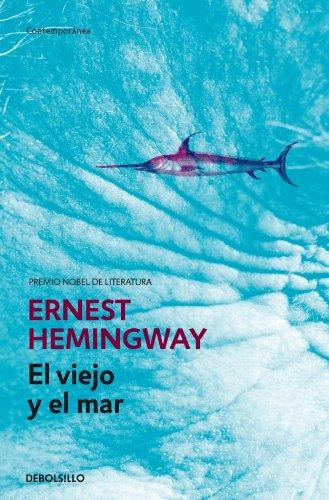 El viejo y el mar (CONTEMPORANEA) por Ernest Hemingway