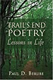 Trail's End Poetry, Paul Berube, 1424180090
