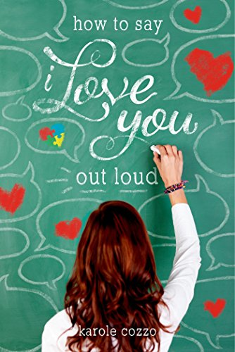 How to Say I Love You Out Loud by [Cozzo, Karole]