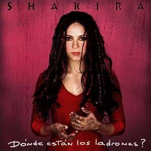 Shakira Donde Estan Los Ladrones By Shakira 1998 09 14