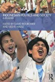 Indonesian Politics and Society: A Reader