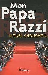 Mon Papa Razzi