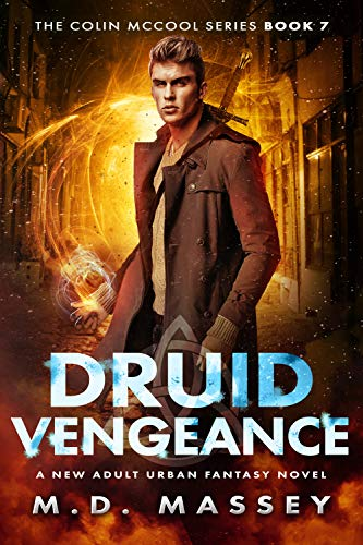 With the clock ticking down to oblivion, Colin must face an army of vampires and a power-crazed magician.M.D. Massey's #1 bestselling urban fantasy Druid Vengeance (The Colin McCool Paranormal Suspense Series Book 7)