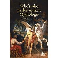 Who's who in der antiken Mythologie
