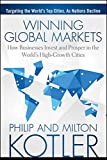 Winning Global Markets: How Businesses Invest and