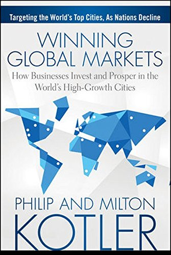 Winning Global Markets: How Businesses Invest and Prosper in the World's High-Growth - For Locations Stores Target