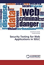 Security Testing for Web Applications in SDLC