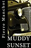 Muddy Sunset (The Roy DeLon Files)