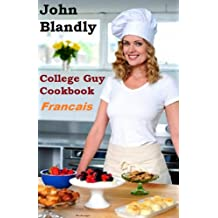 College Guy Cookbook Francais (French Edition)