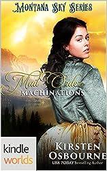 Montana Sky: Mail Order Machinations (Kindle Worlds Novella)