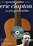Play Acoustic Guitar with Eric Clapton, Eric Clapton, 0711983550