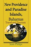 New Providence and Paradise Islands, Bahamas: Travel and Tourism