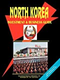 Korea North Investment and Business Guid, Usa Ibp, 0739786865