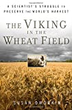 The Viking in the Wheat Field, Susan Dworkin, 0802717403