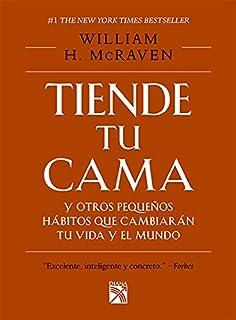 Tiende tu cama y otros pequeños hábitos que cambia (Spanish Edition)
