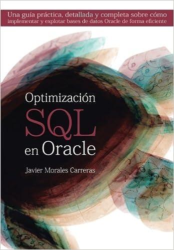 Optimización SQL en Oracle: Una guía práctica, detallada y