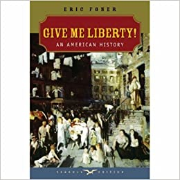 Give me liberty an american history first edition seagull give me liberty an american history first edition seagull edition vol one volume 1st edition fandeluxe Images