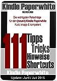 Kindle Paperwhite: 111 Tipps, Tricks, Hinweise und