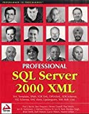 img - for Professional SQL Server 2000 XML book / textbook / text book