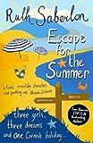 Escape for the Summer: An unforgettable Cornish romance (The Escape Series Book 1)