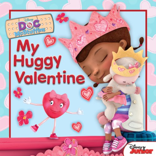 Doc McStuffins: My Huggy Valentine (Disney Storybook (eBook))