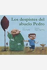Los despistes del abuelo Pedro (Spanish Edition) Hardcover