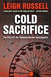 Cold Sacrifice: (The First DI Ian Peterson Mystery) (A DS Ian Peterson Murder Investigation Book 1)