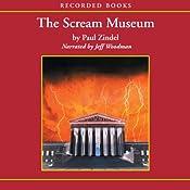 The Scream Museum | Paul Zindel