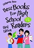 Best Books for High School Readers, Grades 9-12, Catherine Barr, 1598847848