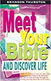 Meet Your Bible and Discover Life Student, Branson Thurston, 0687065402