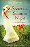 Secrets Of A Summer Night: Number 1 in series (Wallflower)