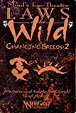 Mind's Eye Theatre-  Laws of the Wild: Changing Breeds, No. 2