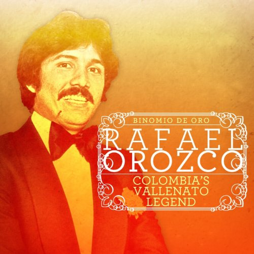 Stream or buy for $17.49 · Rafael Orozco… Colombias Vall.