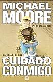 Cuidado Conmigo, Michael Moore, 8466651276