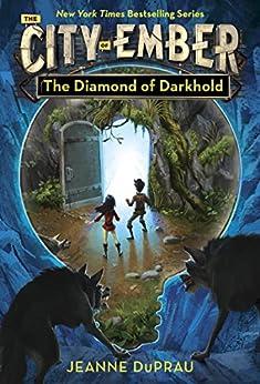 The Diamond of Darkhold (Book of Ember 4) by [DuPrau, Jeanne]