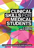 Clinical Skills for Medical Students, Kabraji, Sheheryar and Burton, Neel, 1904842720