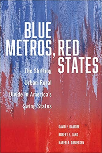 Blue Metros, Red States: The Shifting Urban-Rural Divide in America's Swing States